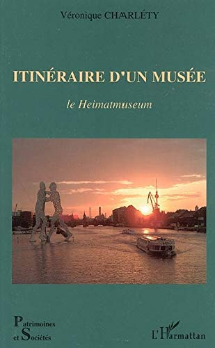 9782747594165: itineraire d'un musee