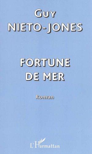 Fortune de Mer: Nieto-Jones Guy