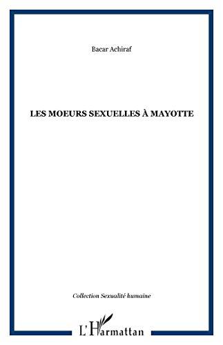9782747594585: Moeurs sexuelles � Mayotte