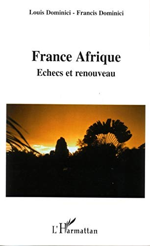 9782747595957: France Afrique (French Edition)