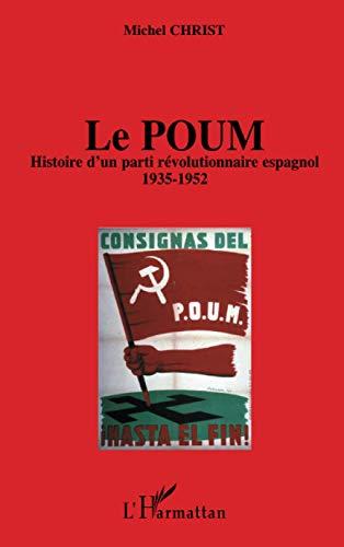 9782747598040: Le Poum : Histoire d'un parti révolutionnaire espagnol (1935-1952)