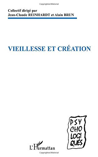9782747599023: Vieillesse et création (French Edition)