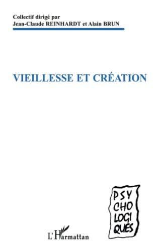 9782747599023: Vieillesse et création