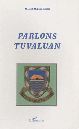 9782747599832: Parlons tuvaluan (French Edition)
