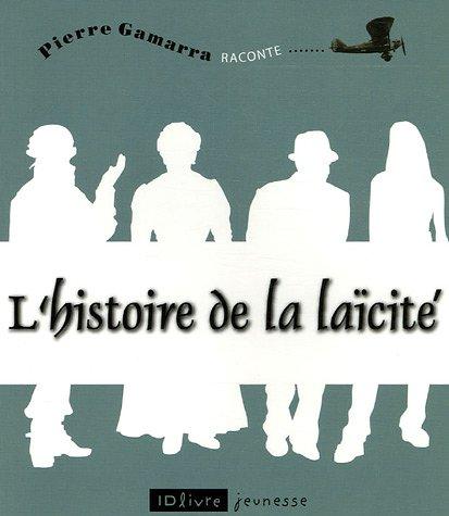 9782747900577: L'histoire de la laïcité