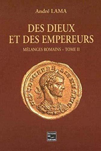9782748003499: Des Dieux et des Empereurs - Tome 2
