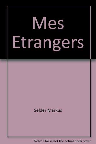 9782748010152: Mes Etrangers