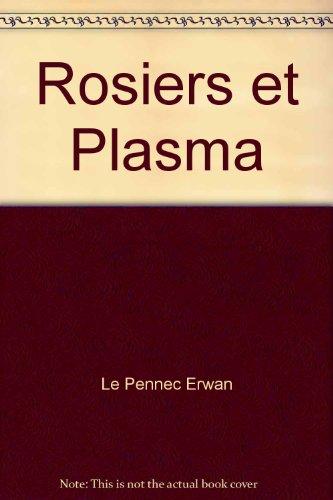 9782748017892: Rosiers et Plasma