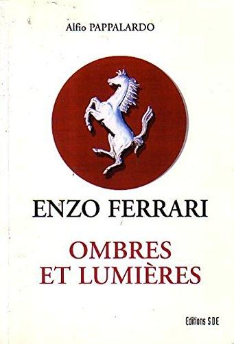 9782748020625: Enzo Ferrari : Ombres et Lumieres