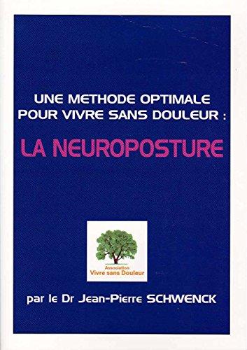 9782748024432: Une Methode Optimale pour Vivre Sans Douleurs, la Neuroposture