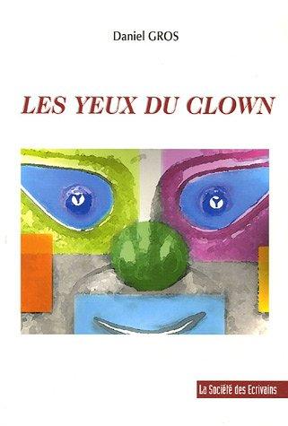 9782748025620: Les yeux du clown