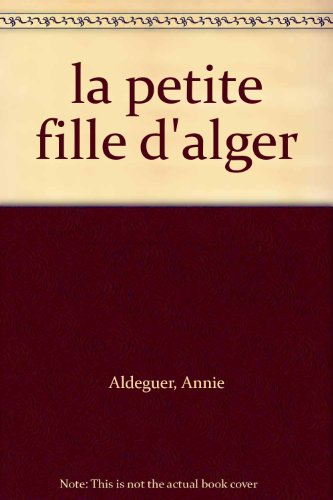 9782748025668: la petite fille d'alger