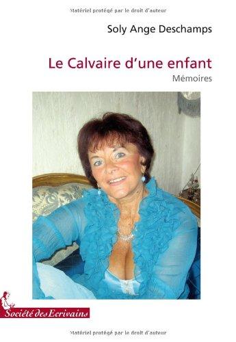 9782748036831: LE CALVAIRE DUNE ENFANT
