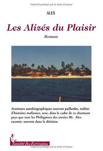 9782748037777: LES ALIZES DU PLAISIR