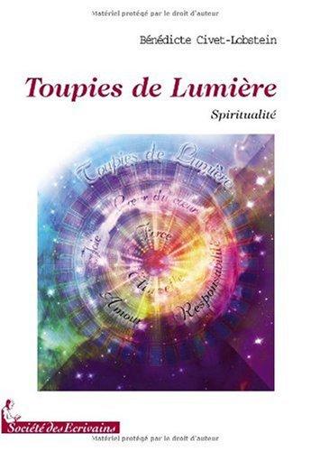 9782748038651: TOUPIES DE LUMIERE