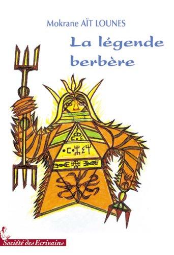 9782748040906: LA LEGENDE BERBERE (Nelle édition 2008)
