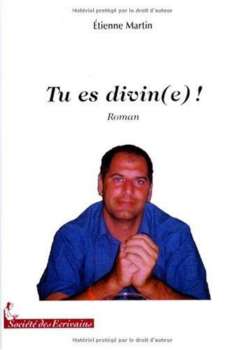 9782748041248: Tu Es Divin (E) ! (French Edition)