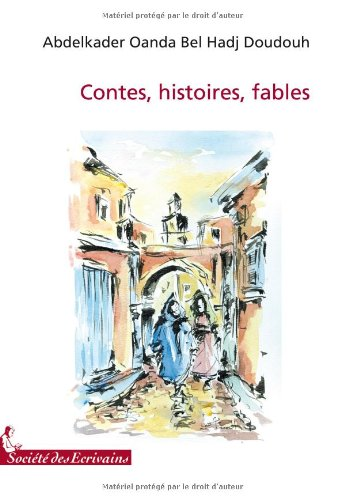 9782748044294: Contes Histoires Fables et Dictons (French Edition)