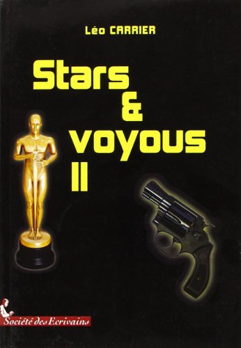 9782748044966: Stars et Voyous II (French Edition)