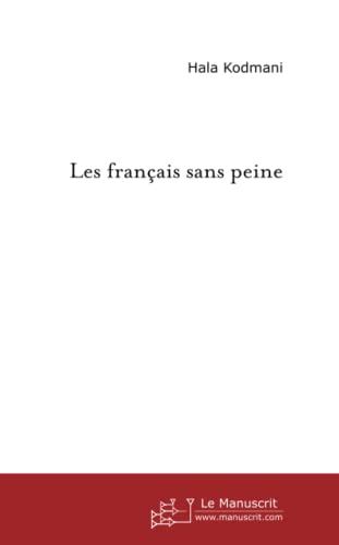 9782748101423: Les français sans peine