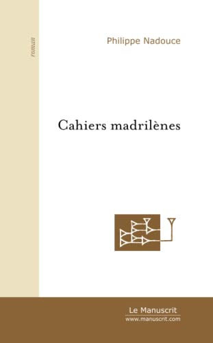 9782748108460: Cahiers madrilènes: 1989 - 1993 (French Edition)