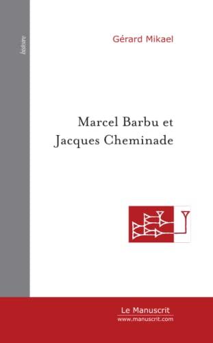 9782748113945: Marcel Barbu et Jacques Cheminade : Deux candidats hors-parti à l'élection présidentielle
