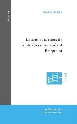 9782748113983: Lettres et carnets de route du commandant Briquelot de 1871 à 1896 (French Edition)