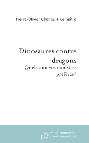 9782748115642: Dinosaures contre dragons : Quels sont vos monstres préférés ?