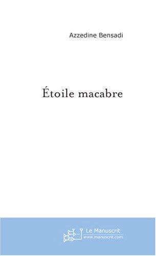 Étoile macabre: Azzedine Bensadi