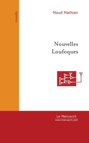 9782748129205: Nouvelles Loufoques (French Edition)