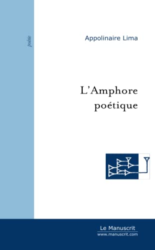 L'Amphore poétique: Appolinaire Lima