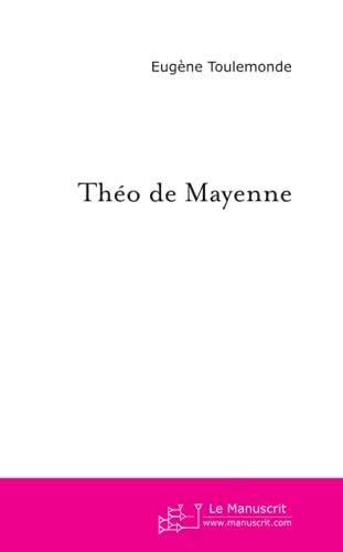 9782748135664: Theo de Mayenne