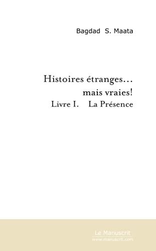 Histoires Etranges. Mais Vraies!