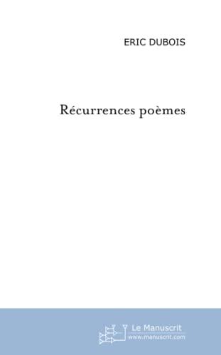 Récurrences : Poèmes: Eric Dubois