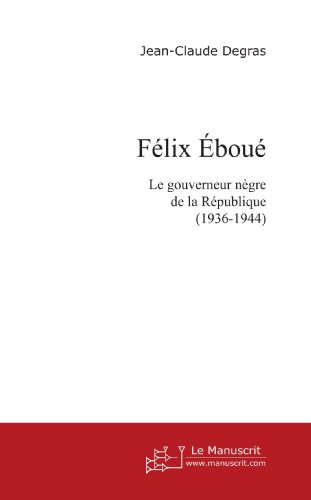F?lix Ebou? (French Edition): Degras, Jean-Claude