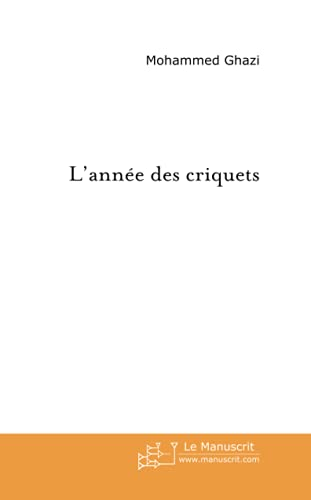 9782748140446: L'Annee des Criquets