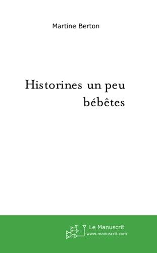 9782748150209: Historines un Peu Bebetes