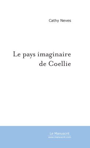 9782748152227: Le Pays Imaginaire de Coellie
