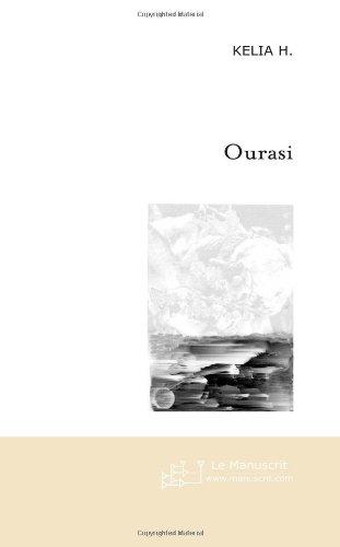 Ourasi: Famille - Secrets - Chuchotements d'un Cheval de Légende.: Kélia H.