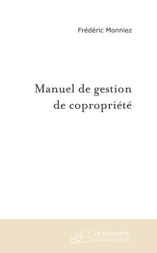 9782748159981: Manuel de Gestion de Copropriete