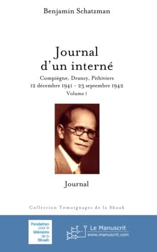 9782748160321: Journal d'un interné: Compiègne, Drancy, Pithiviers. 12 décembre 1941-23 septembre 1942