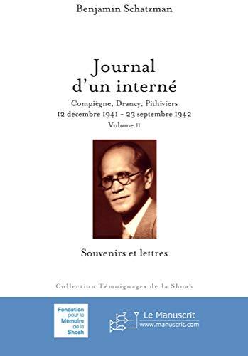 9782748160345: Journal d'un intern� Volume Ii: Compi�gne, Drancy, Pithiviers. 12 d�cembre 1941-23 septembre 1942. Souvenirs et lettres