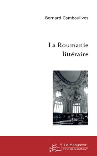 9782748161205: La Roumanie Litteraire