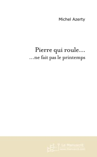 9782748166606: Pierre Qui Roule . . . (French Edition)