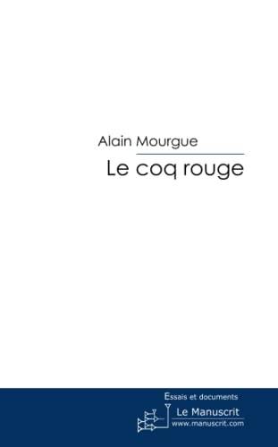 9782748168105: Le coq rouge: La grande jacquerie de 1358 (French Edition)