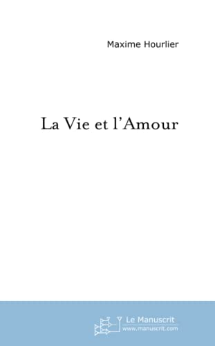 9782748168549: La vie et l'amour: recueil de poèmes