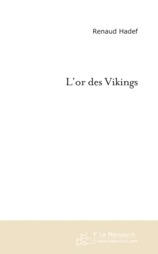 9782748169461: L'or Des Vikings (French Edition)