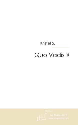 9782748181241: Quo Vadis?