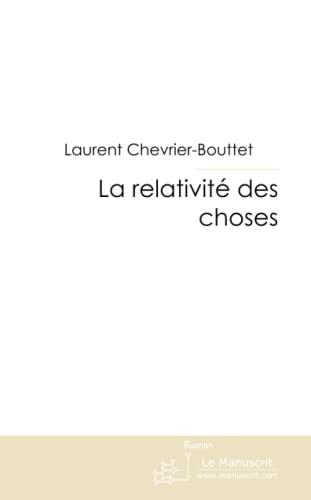 9782748181982: La Relativit� des Choses