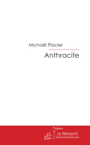 9782748184624: Anthracite (French Edition)